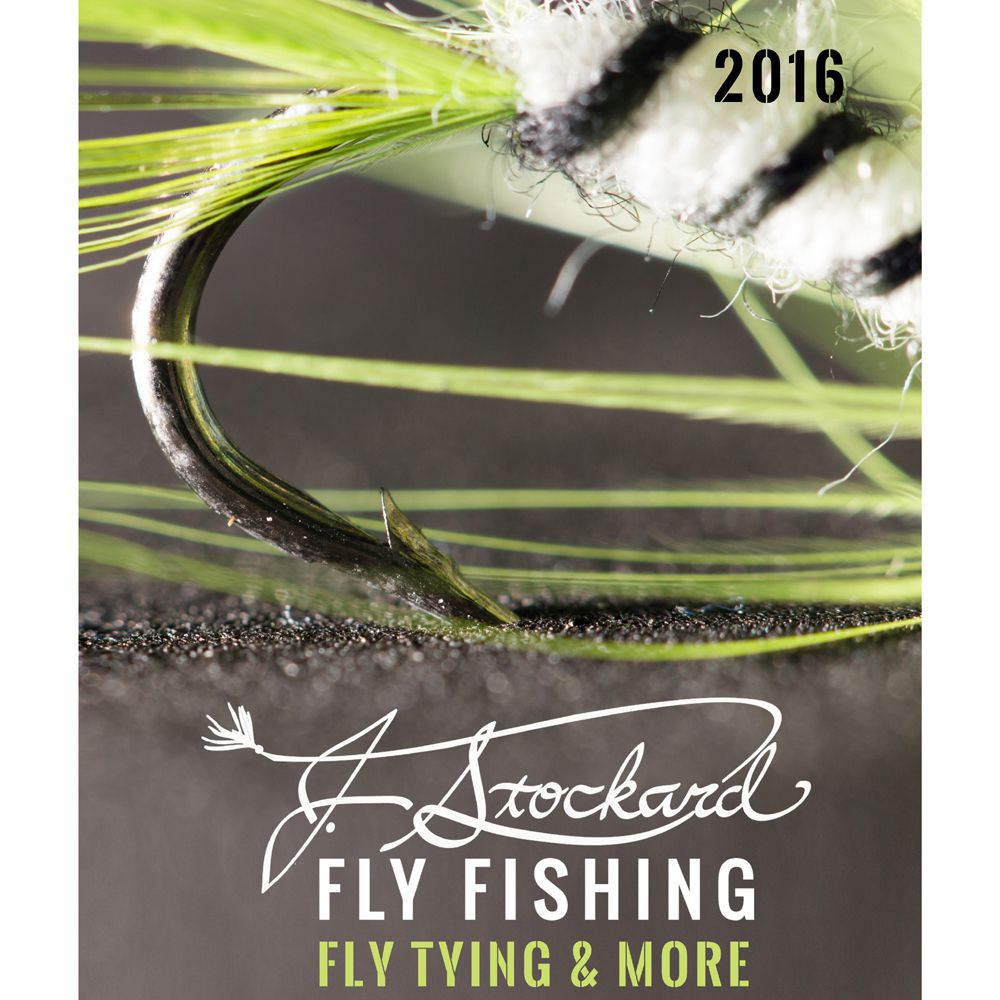 J stockard 2016 catalog j stockard fly fishing for Fly fishing catalog