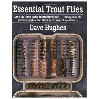 Dave Hughes Essential Trout Flies
