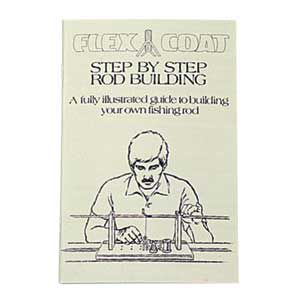 Flex Coat Step by Step Rod Building