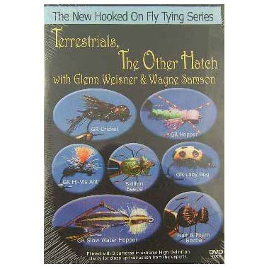 Jim & Kelly Watt Hooked on Fly Tying: Terrestrials: The Other Hatch, with Glenn Weisner & Wayne Samson
